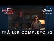 Bruja Escarlata y Visión - Tráiler oficial 2 - Disney+