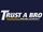Trust A Bro