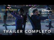 Ojo de Halcón - Tráiler oficial - Disney+