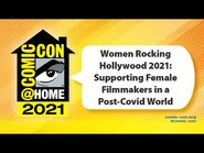 Women Rocking Hollywood 2021- Supporting Female Filmmakers in Post-Covid World - Comic-Con@Home 2021