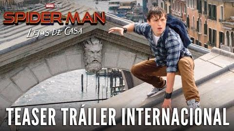 SPIDER-MAN LEJOS DE CASA. Teaser Tráiler Internacional. En cines 5 de julio.
