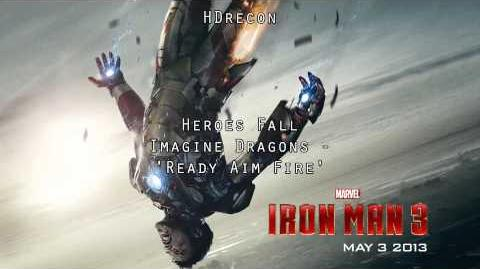 Iron Man 3 - 'Imagine Dragons - Ready Aim Fire' (1080p HD) Hereos Fall Soundtrack