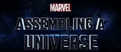 Marvel - Assembling A Universe.png