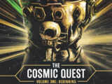 The Cosmic Quest Volume One: Beginning