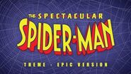 The Spectacular Spider-Man Theme Epic Version