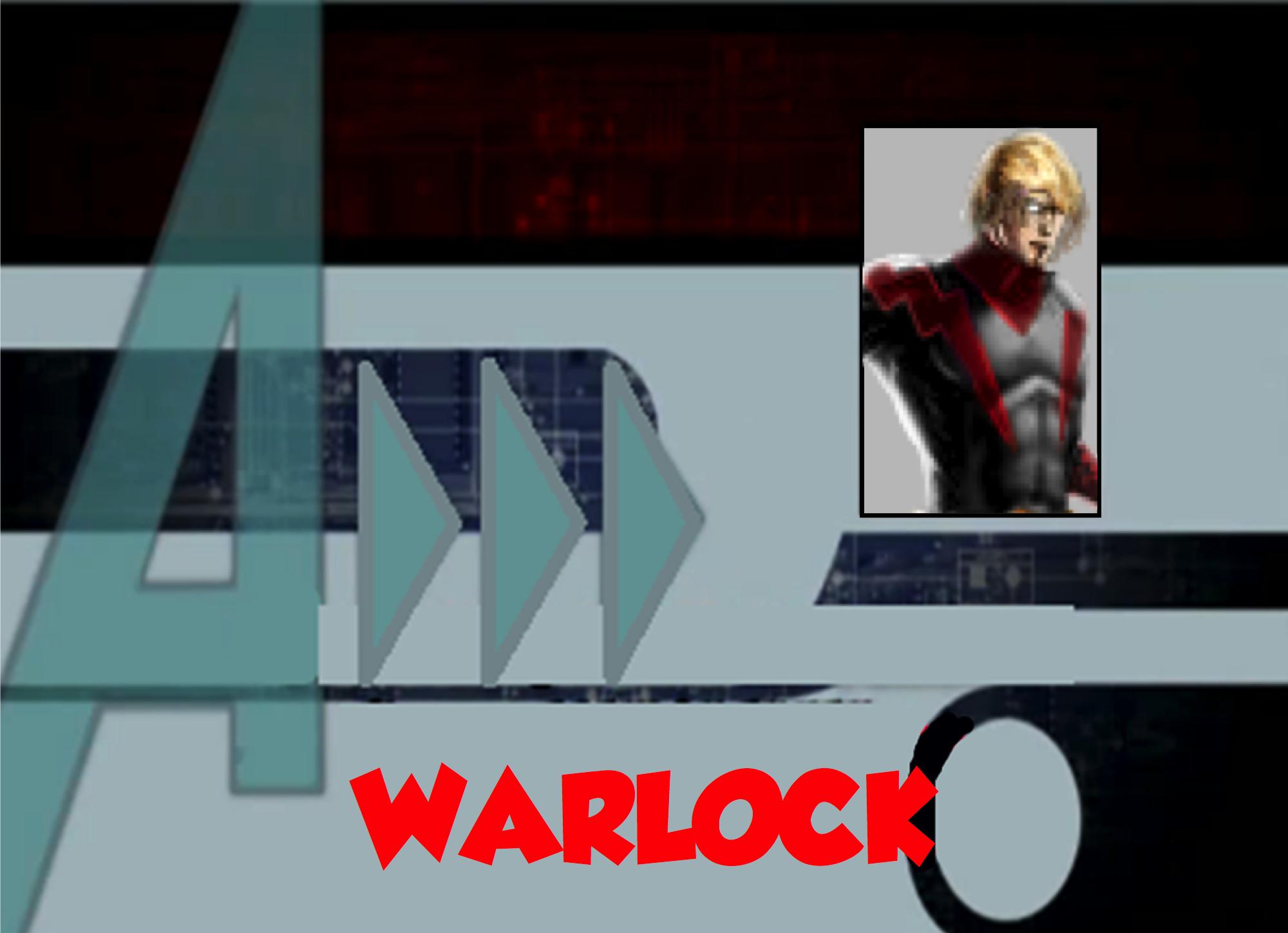 Warlock (A!)