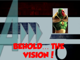 Behold... The Vision! (A!)