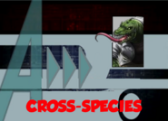 Cross-Species (A!)