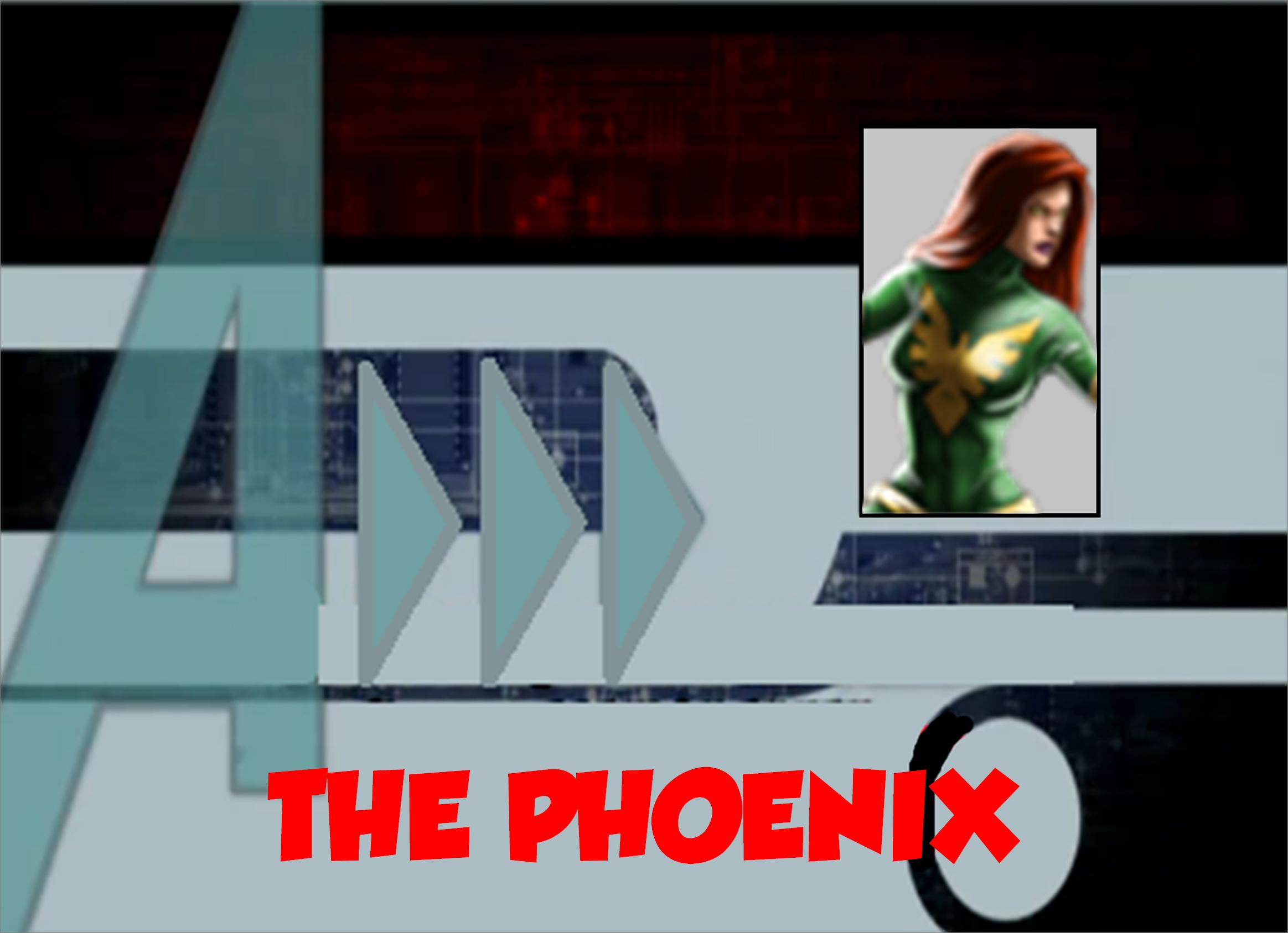 The Phoenix (A!)