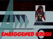 Embiggened Crush (A!)