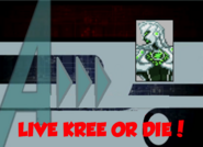 Live Kree or Die! (A!)