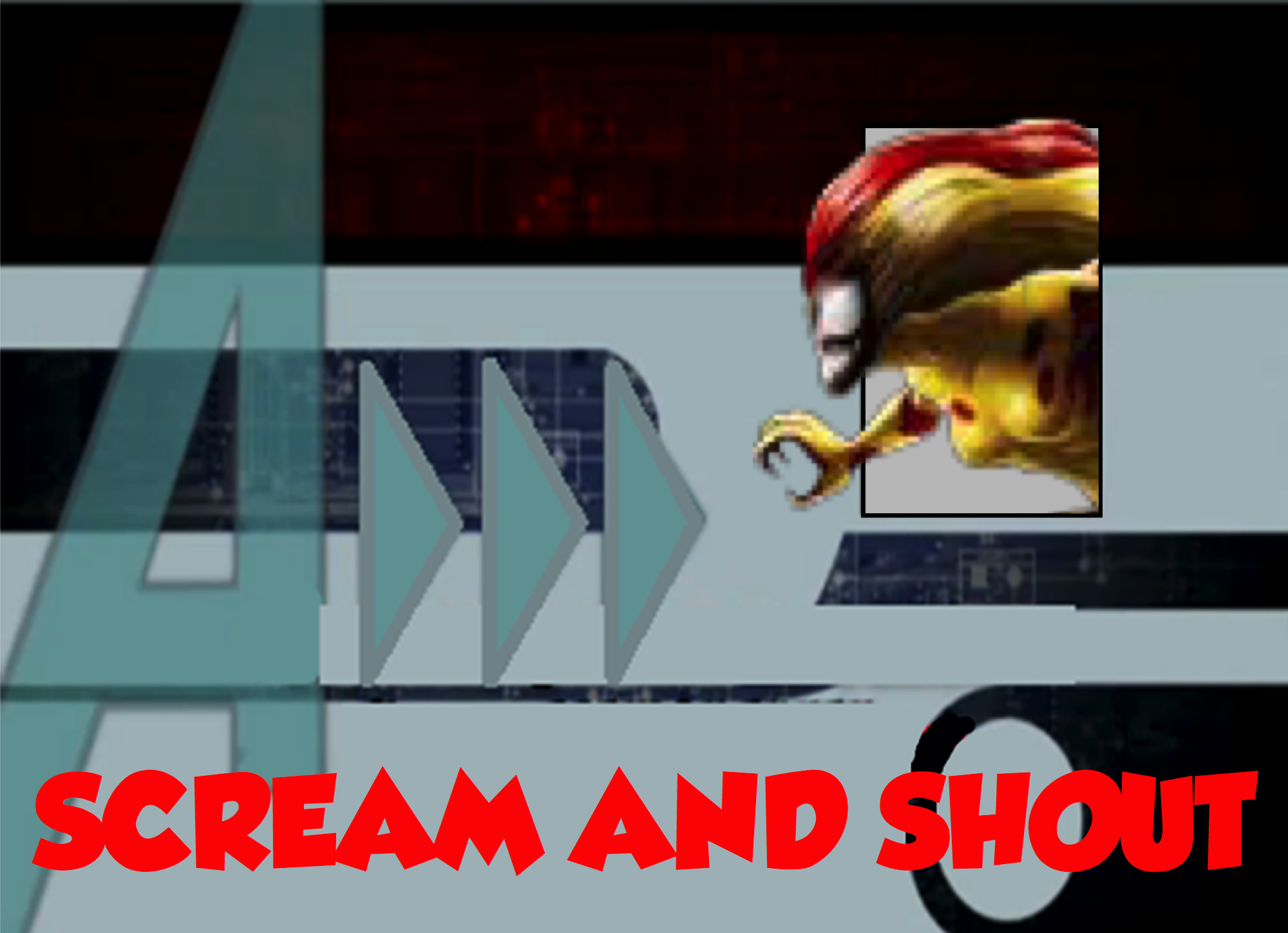 Scream and Shout (A!)