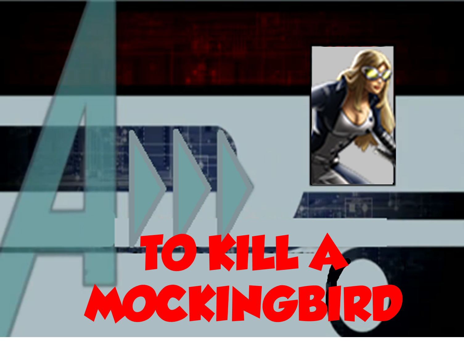 To Kill A Mockingbird (A!)