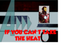 If You Can't Take the Heat..