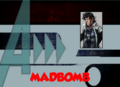 Madbomb (A!)