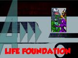 Life Foundation (A!)