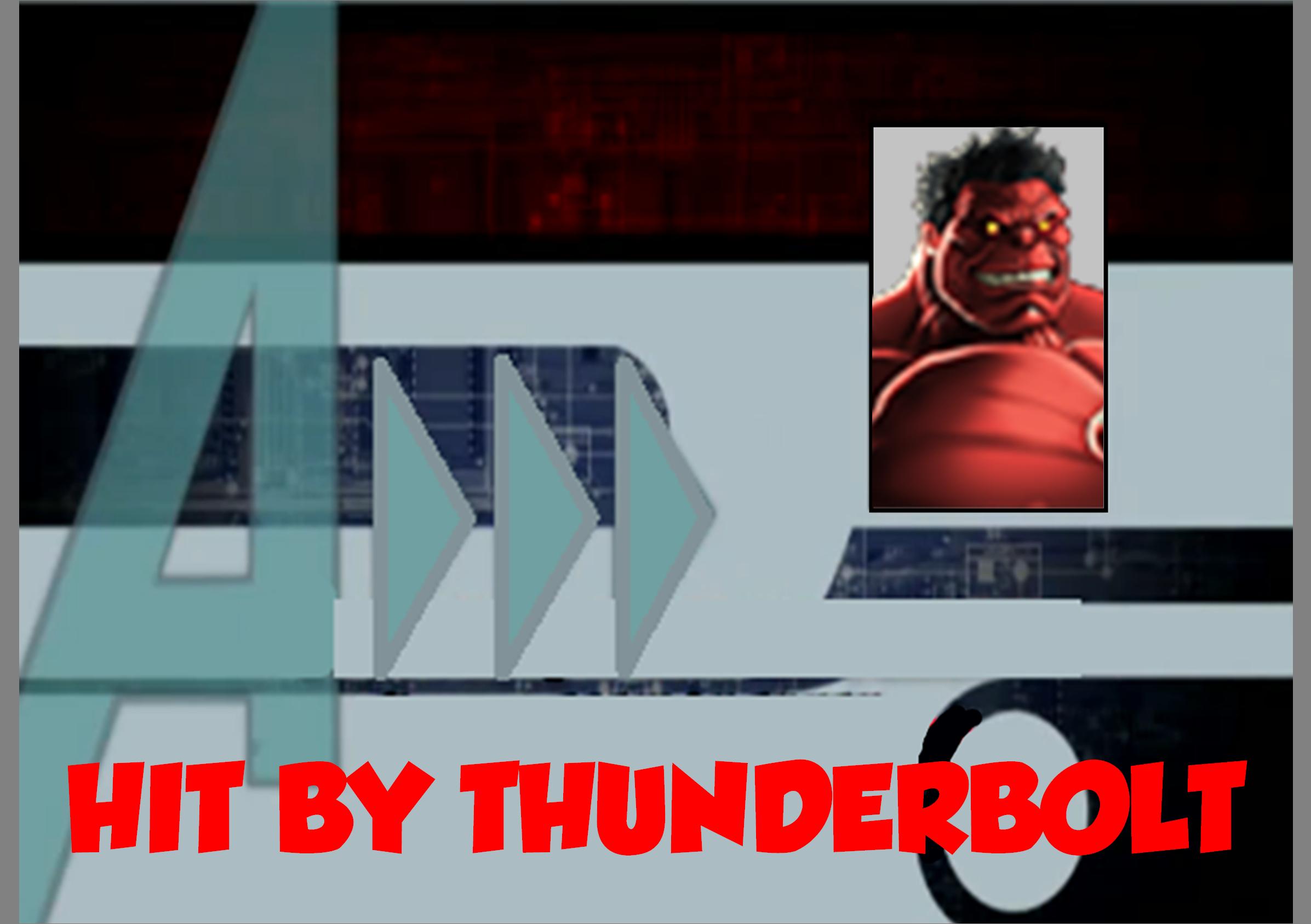 Hit by Thunderbolt (A!)