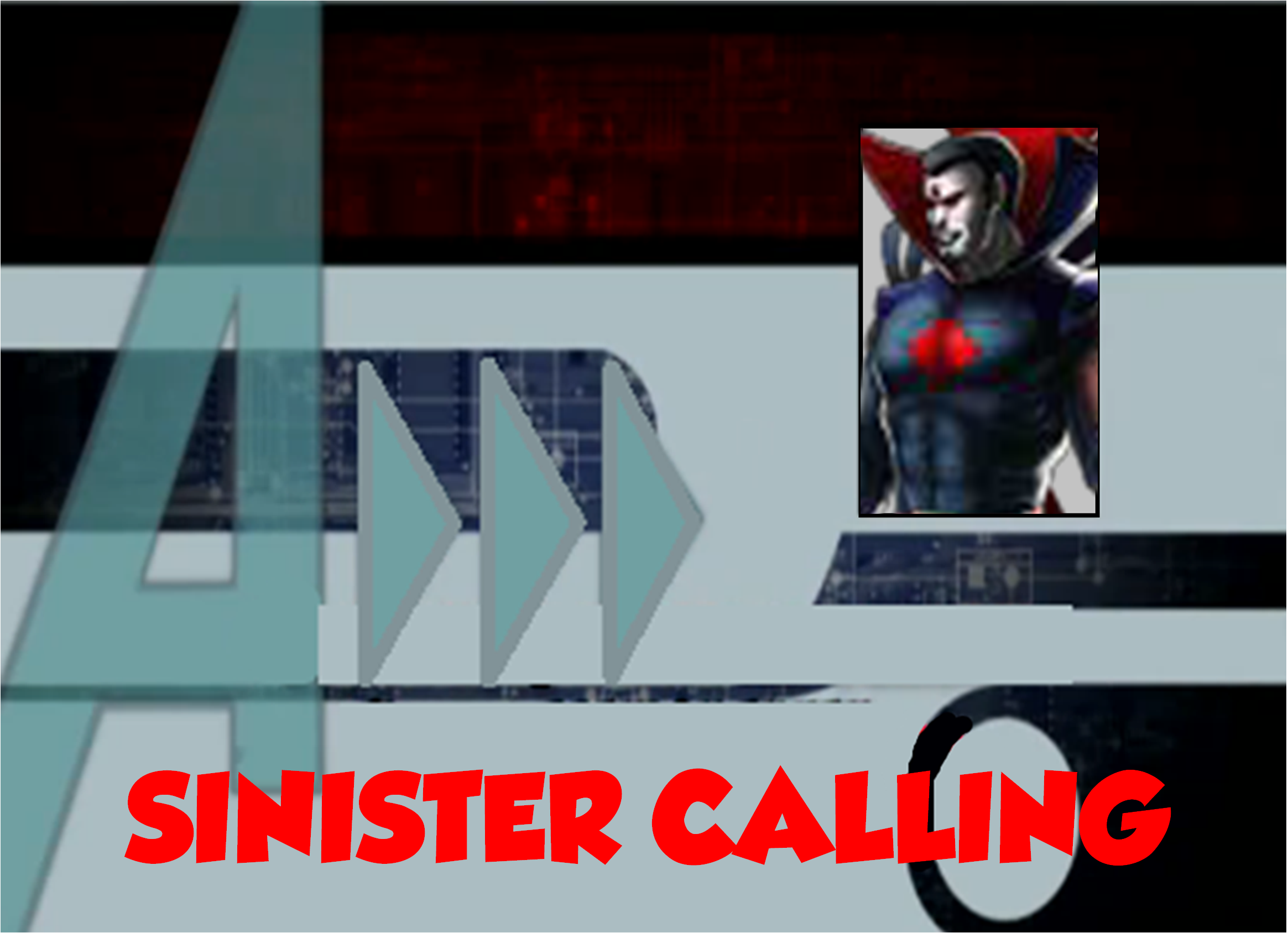 Sinister Calling (A!)