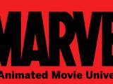 Marvel Animated Movie Universe