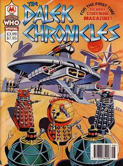 The Dalek Chronicles: A Doctor Who Magazine Summer Special Vol 1 1