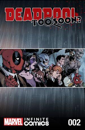Deadpool Too Soon? Infinite Comic Vol 1 2.jpg