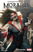 Morbius TPB Vol 1 1 Old Wounds