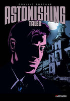 Astonishing Tales Dominic Fortune Vol 1 2
