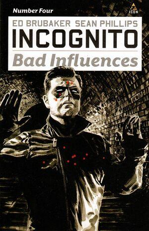 Incognito Bad Influences Vol 1 4.jpg