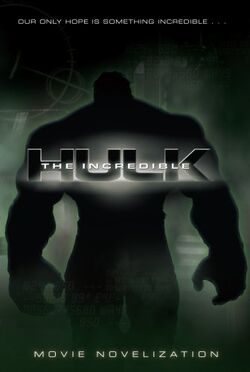 The Incredible Hulk Movie Novelization.jpg