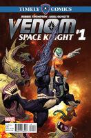 Timely Comics Venom Space Knight Vol 1 1