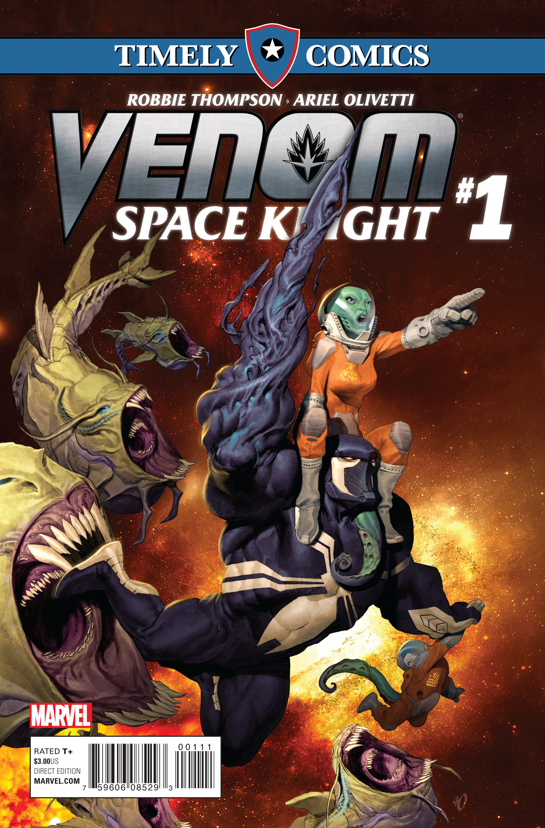 Timely Comics: Venom: Space Knight Vol 1 1