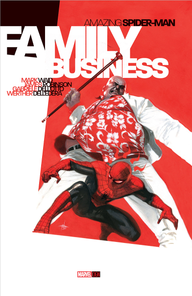 Amazing Spider-Man: Family Business Vol 1