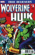 True Believers Wolverine vs. Hulk Vol 1 1