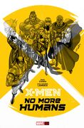 X-Men No More Humans Vol 1 1