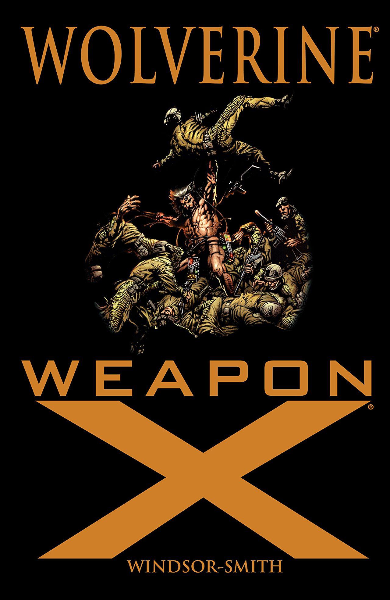 Wolverine: Weapon X TPB Vol 1 1