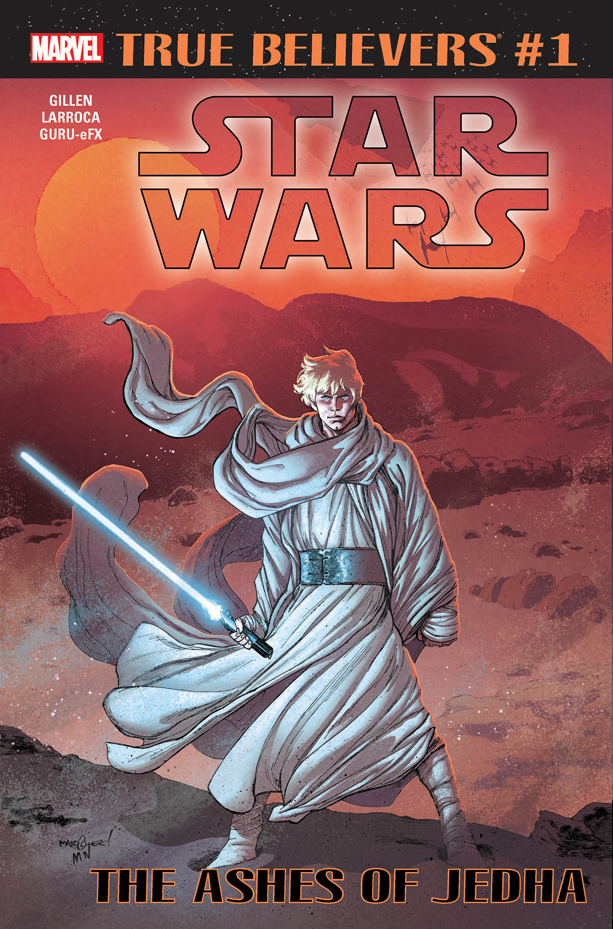 True Believers: Star Wars - The Ashes of Jedha Vol 1 1
