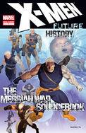 X-Men Future History Messiah War Sourcebook Vol 1 1