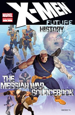 X-Men Future History Messiah War Sourcebook Vol 1 1.jpg