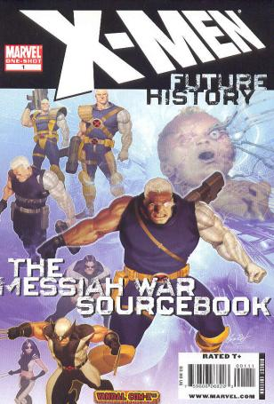 X-Men: Future History: Messiah War Sourcebook Vol 1