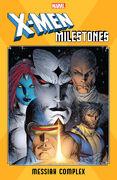 X-Men Milestones Messiah Complex Vol 1 1