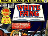Marvel Classics Comics Series Featuring White Fang Vol 1