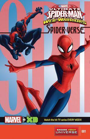 Marvel Universe Ultimate Spider Man Web Warriors Spider-Verse Vol 1 1.jpg
