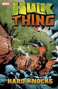 Hulk and Thing Hard Knocks TPB Vol 1 1