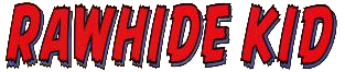 Rawhide Kid: Slap Leather TPB Vol 1