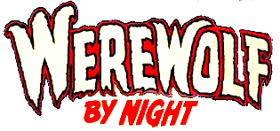 Werewolf By Night: The Complete Collection Vol 1
