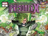 Age of X-Man: Prisoner X Vol 1 2