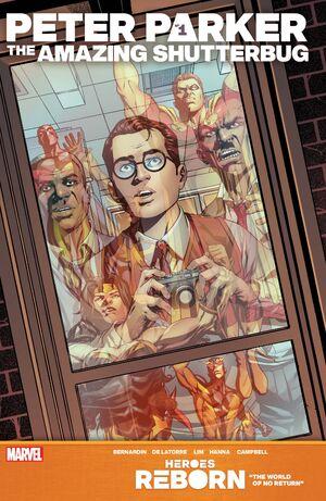 Heroes Reborn Peter Parker, The Amazing Shutterbug Vol 1 1.jpg