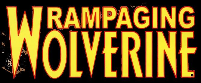 Rampaging Wolverine Vol 1