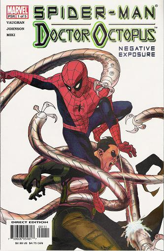 Spider-Man/Doctor Octopus: Negative Exposure Vol 1 1