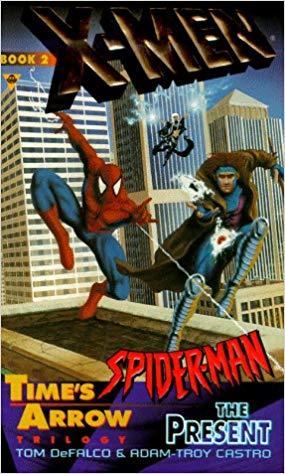 X-Men & Spider-Man: Time's Arrow Book 2: The Present